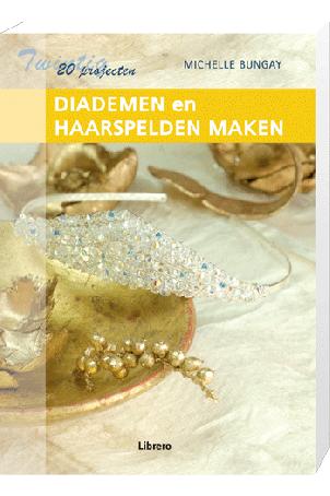 20 Projecten Diademen en Haarspelden maken