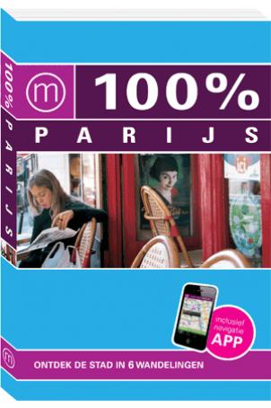 100% Parijs + app (Nieuwe editie)