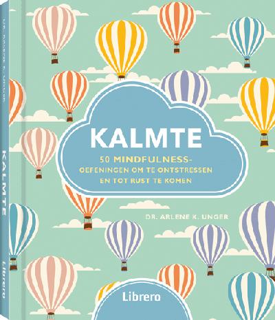 Kalmte - 50 mindfulnessoefeningen