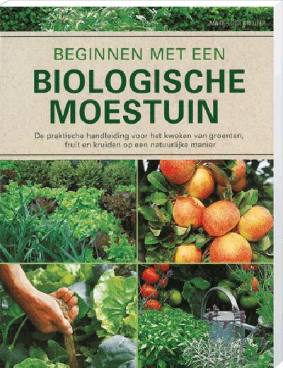 Basishandboek voor de Biologische Moestuin