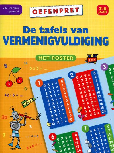 Mijn oefenboek met poster De tafels van vermenigvuldiging 7-8 jaar
