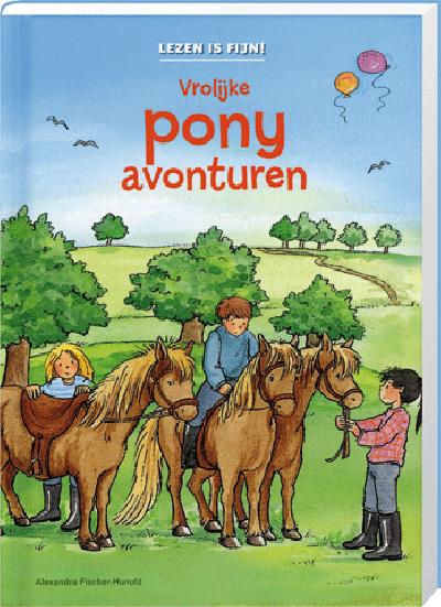 Lezen Is Fijn! Vrolijke Pony Avonturen