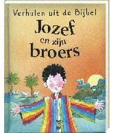 Verhalen uit de Bijbel Jozef en zijn broers