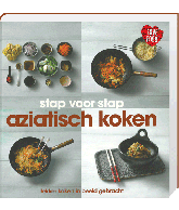 Stap voor stap Aziatisch koken