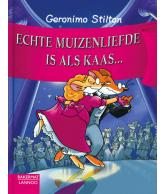 Geronimo stilton echte muizenliefde is als kaas...