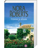 Verover je droom (Nora Roberts)