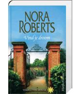 Vind je droom (Nora Roberts)