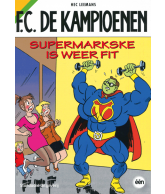 Strip FC De Kampioenen - Supermarkse is weer fit