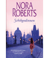 Schikgodinnen (Nora Roberts)