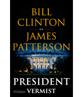 President vermist (Bill Clinton & James Patterson)