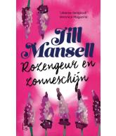 Rozengeur en Zonneschijn, Jill Mansell