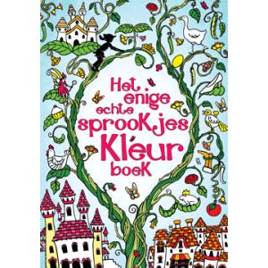 Het Enige Echte Sprookjes Kleurboek