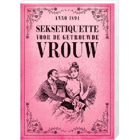 Seksetiquette Voor de getrouwde vrouw
