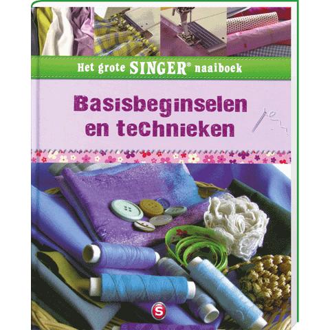 Singer naaiboek Basisbeginselen en Technieken