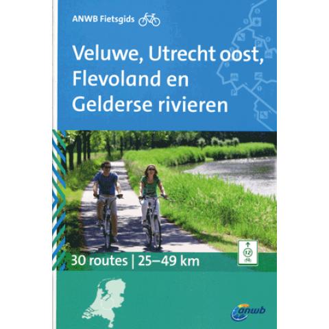 ANWB Fietsgids Veluwe, Utrecht Oost, Flevoland en Gelderse rivieren