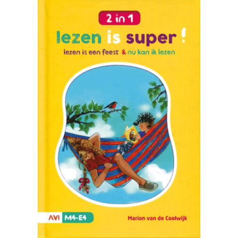 Lezen is super AVI M4-E4 lezen is een feest & Nu kan ik lezen