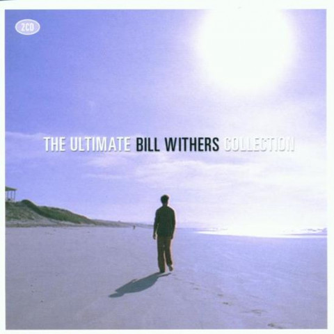 The Ultimate Bill Withers