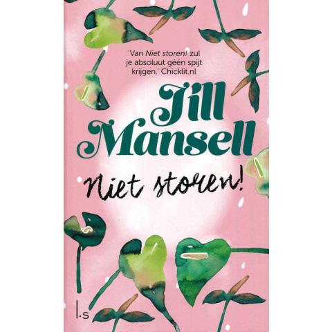 Niet storen! Jill Mansell