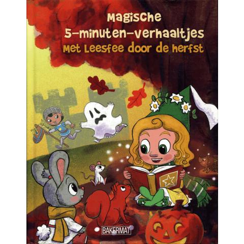 Magische 5 minuten verhaaltjes - met Leesfee door de herfst