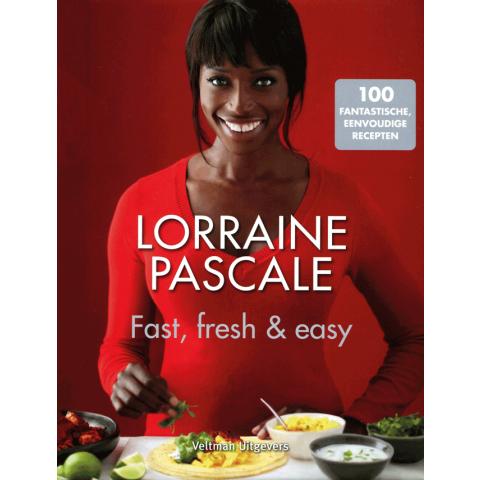Fast, fresh & easy (Lorraine Pascale)