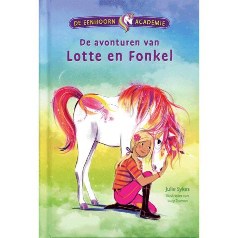 De Eenhoorn Academie - De avonturen van Lotte en Fonkel