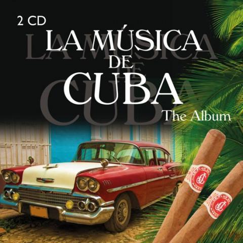 La Musica De Cuba - The..