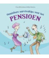 Onmisbare survivaltips voor het pensioen